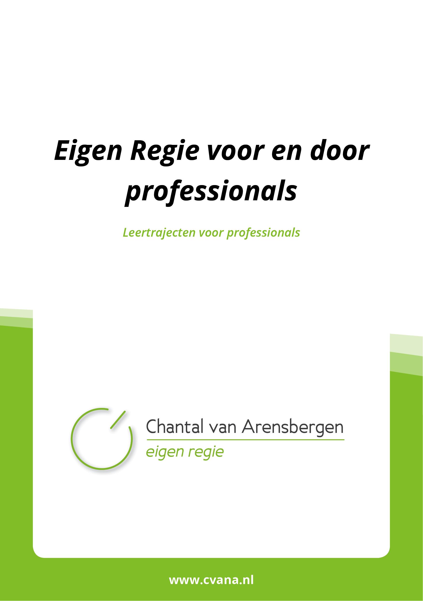 Voorkant Folder Folder Chantal van Arensbergen Eigen Regie voor en door professionals